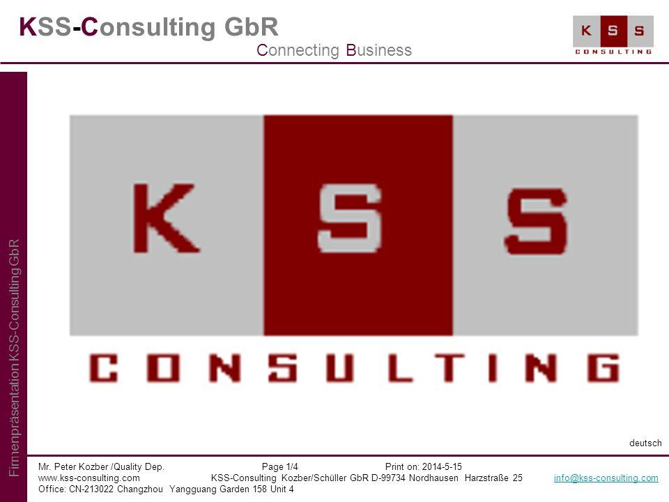 KSS-Consulting GbR Mr. Peter Kozber /Quality Dep. Page 1/4 Print on: 2014-5-15 www.kss-consulting.com KSS-Consulting Kozber/Schüller GbR D-99734 Nordh