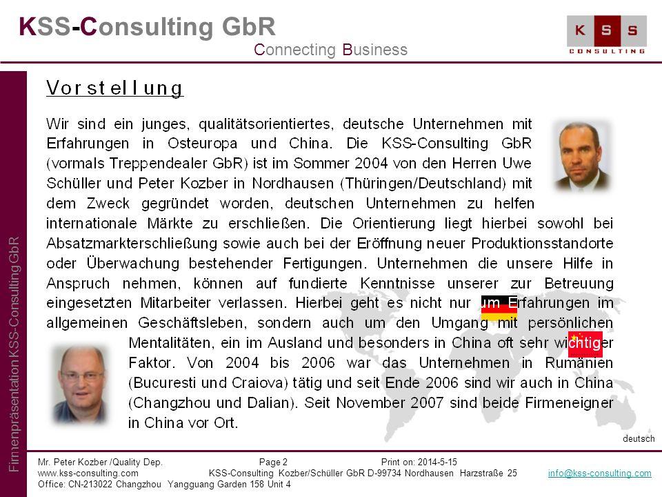 KSS-Consulting GbR Mr. Peter Kozber /Quality Dep. Page 2 Print on: 2014-5-15 www.kss-consulting.com KSS-Consulting Kozber/Schüller GbR D-99734 Nordhau
