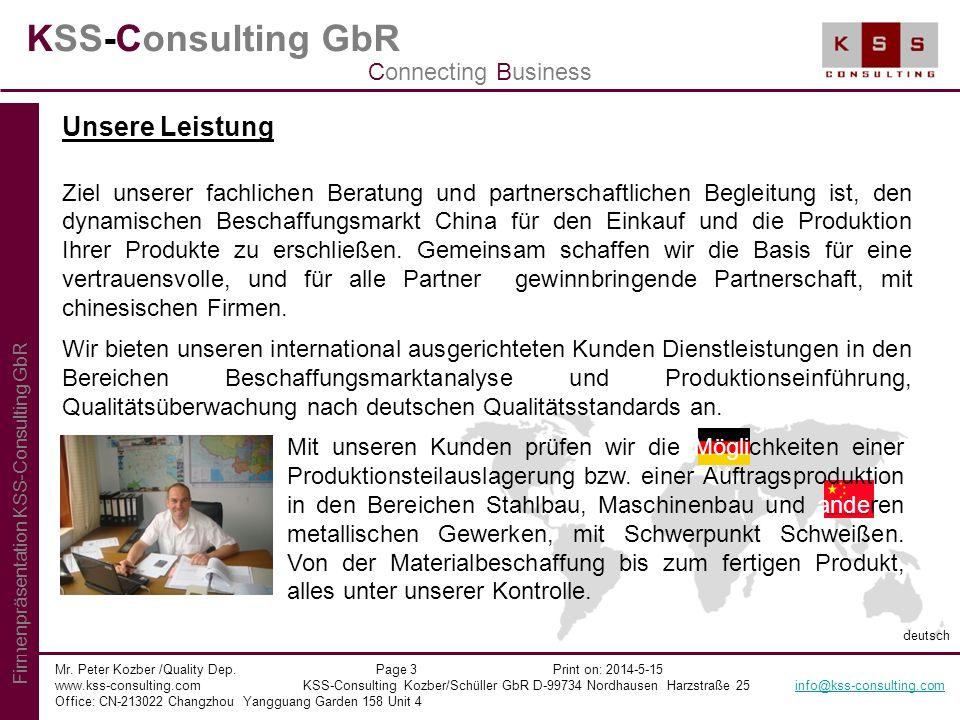 KSS-Consulting GbR Mr. Peter Kozber /Quality Dep. Page 3 Print on: 2014-5-15 www.kss-consulting.com KSS-Consulting Kozber/Schüller GbR D-99734 Nordhau