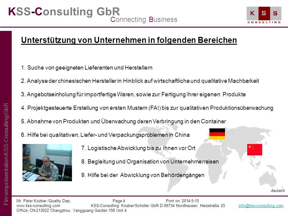 KSS-Consulting GbR Mr. Peter Kozber /Quality Dep. Page 4 Print on: 2014-5-15 www.kss-consulting.com KSS-Consulting Kozber/Schüller GbR D-99734 Nordhau