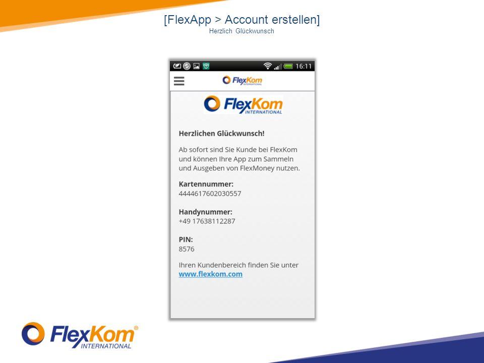 [FlexApp > Account erstellen] Herzlich Glückwunsch