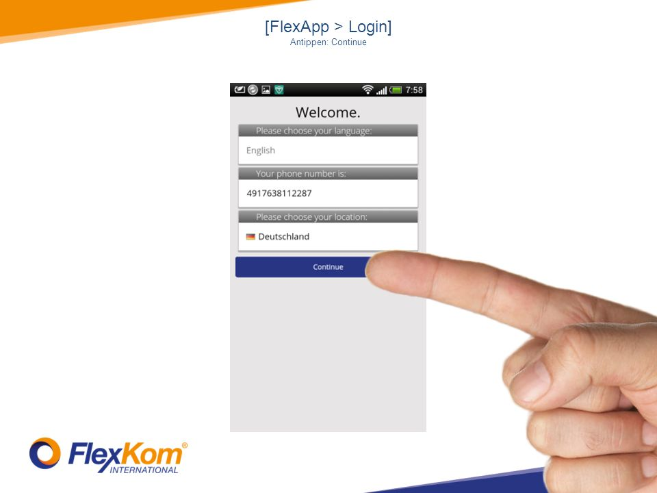 [FlexApp > Login] Antippen: Continue