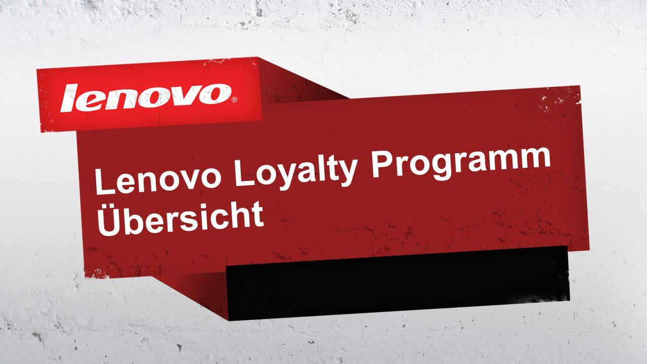 Lenovo Loyalty Programm Übersicht