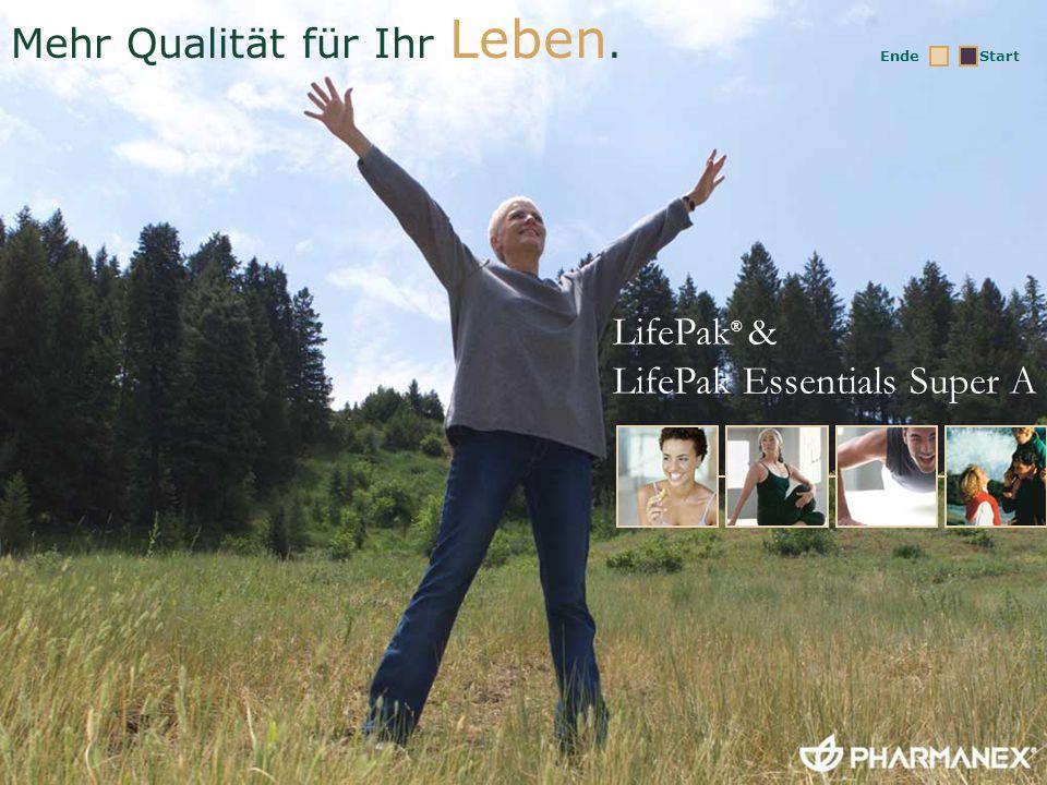 LifePak ® & LifePak Essentials Super A Mehr Qualität für Ihr Leben. StartEnde