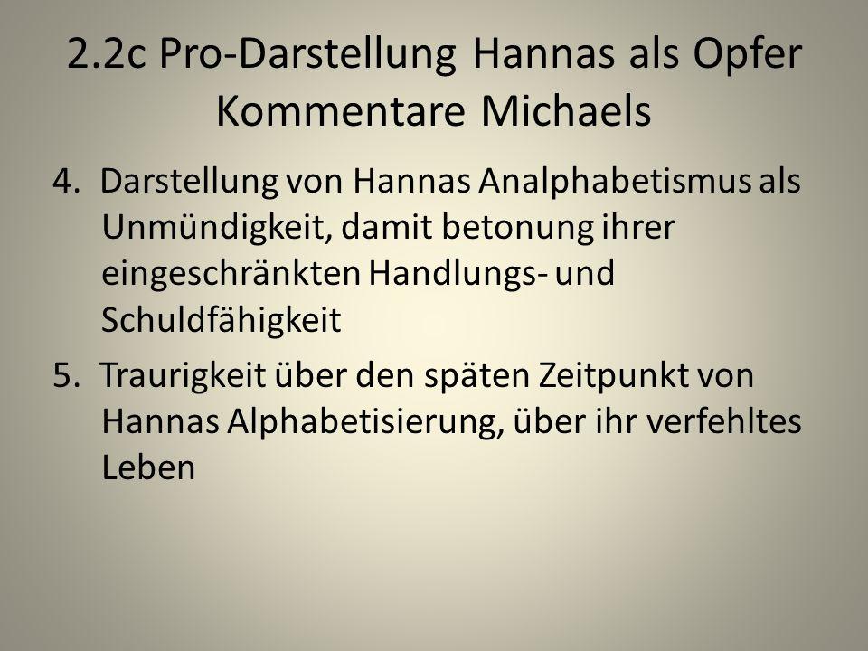 2.2c Pro-Darstellung Hannas als Opfer Kommentare Michaels 4.