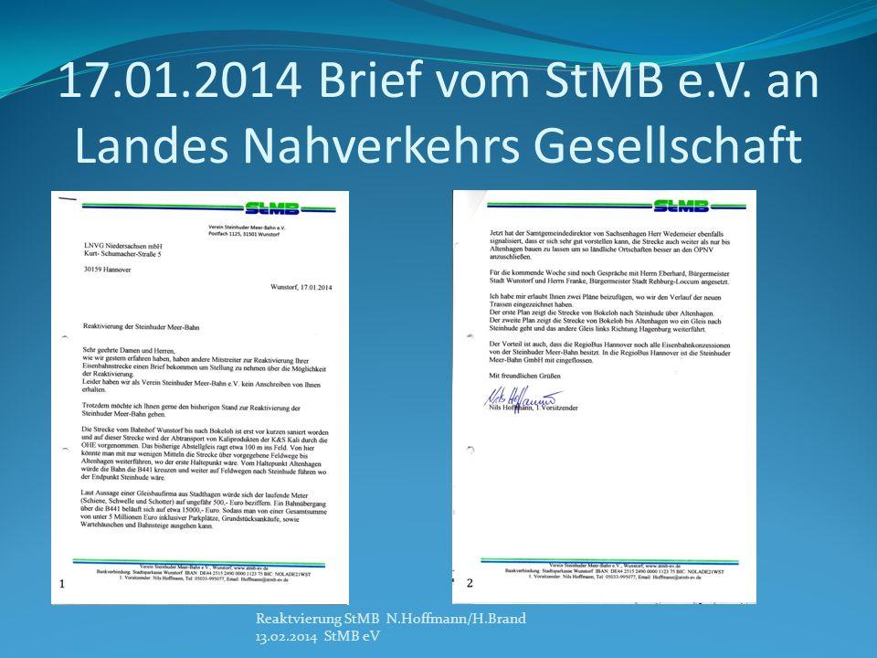 17.01.2014 Brief vom StMB e.V. an Landes Nahverkehrs Gesellschaft Reaktvierung StMB N.Hoffmann/H.Brand 13.02.2014 StMB eV