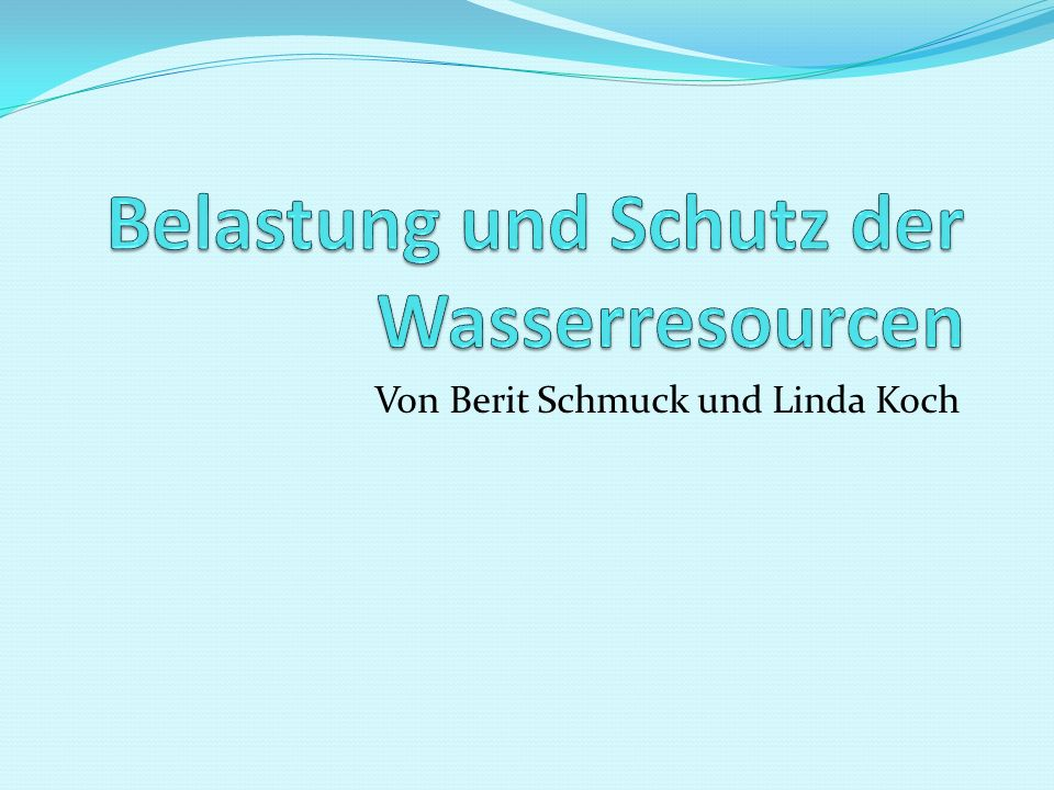 Von Berit Schmuck und Linda Koch