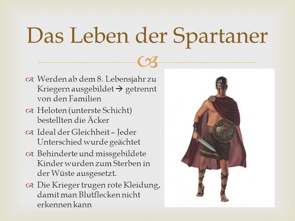 Spartaner verehrten die griechischen Götter, doch fühlten sich besonders von Zeus unterstützt Lieblingsgötter: Ares und Apollo Die Könige übernahmen die Rolle der Prister.