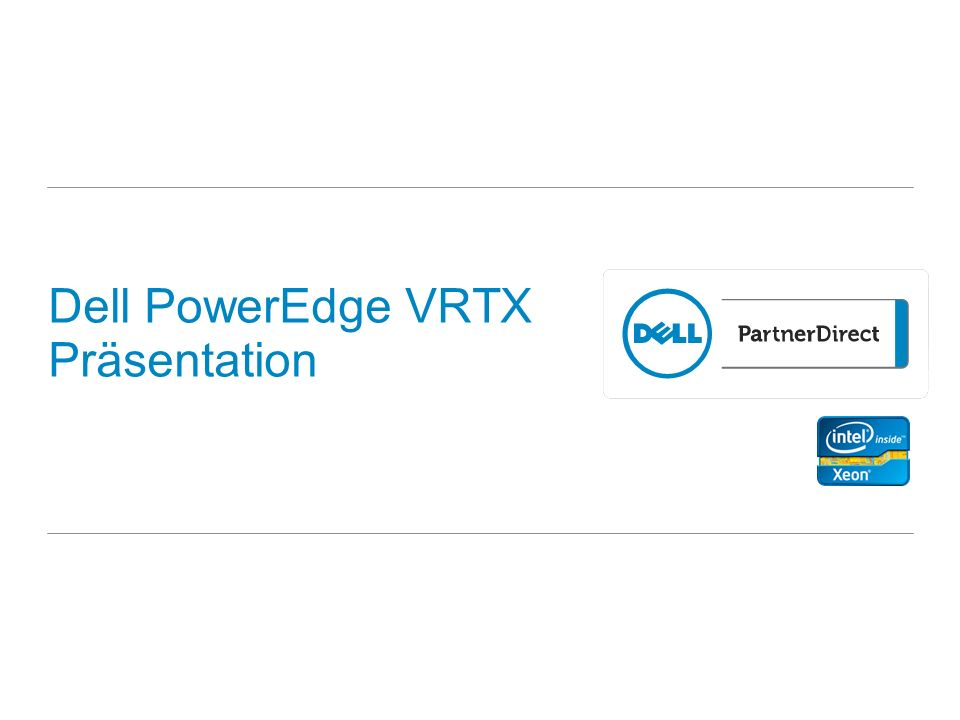 Dell PowerEdge VRTX Präsentation