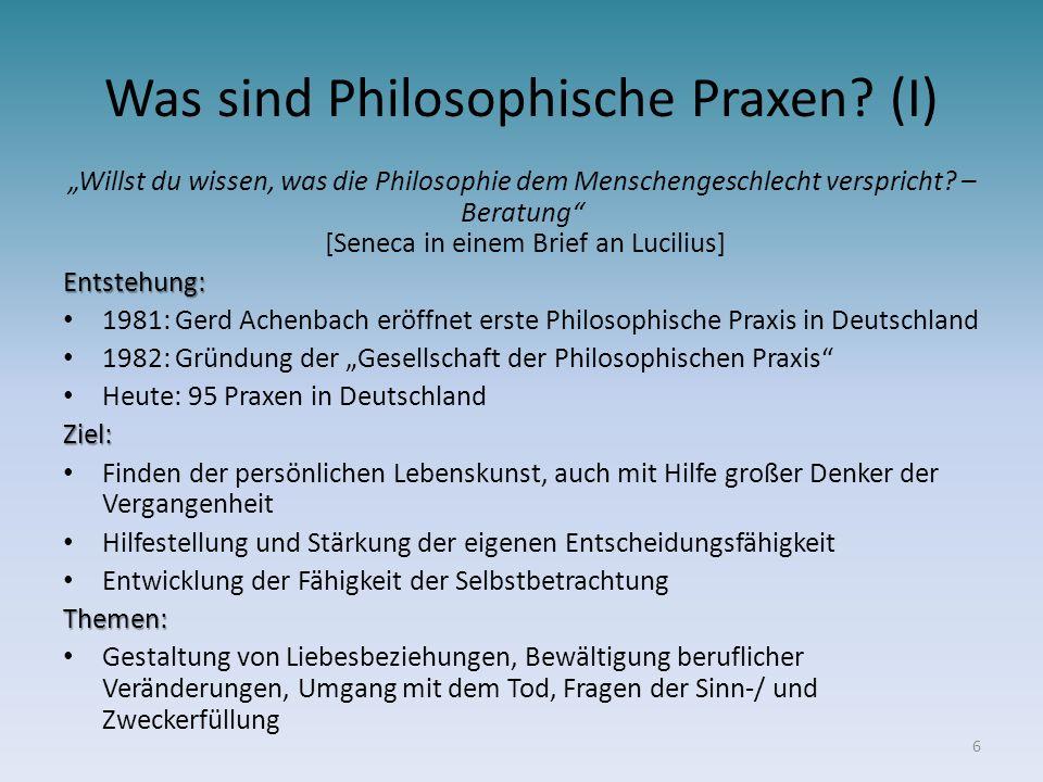 Was sind Philosophische Praxen? (I) Willst du wissen, was die Philosophie dem Menschengeschlecht verspricht? – Beratung [Seneca in einem Brief an Luci