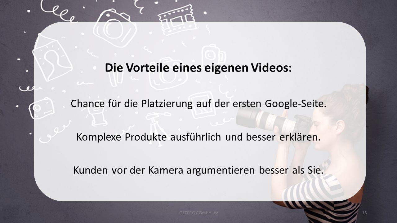 Die Vorteile eines eigenen Videos: Chance für die Platzierung auf der ersten Google-Seite. Komplexe Produkte ausführlich und besser erklären. Kunden v