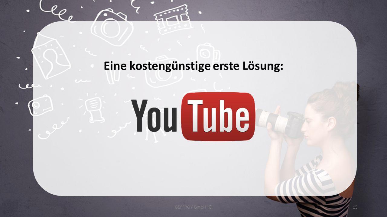 Eine kostengünstige erste Lösung: GEFFROY GmbH ©15
