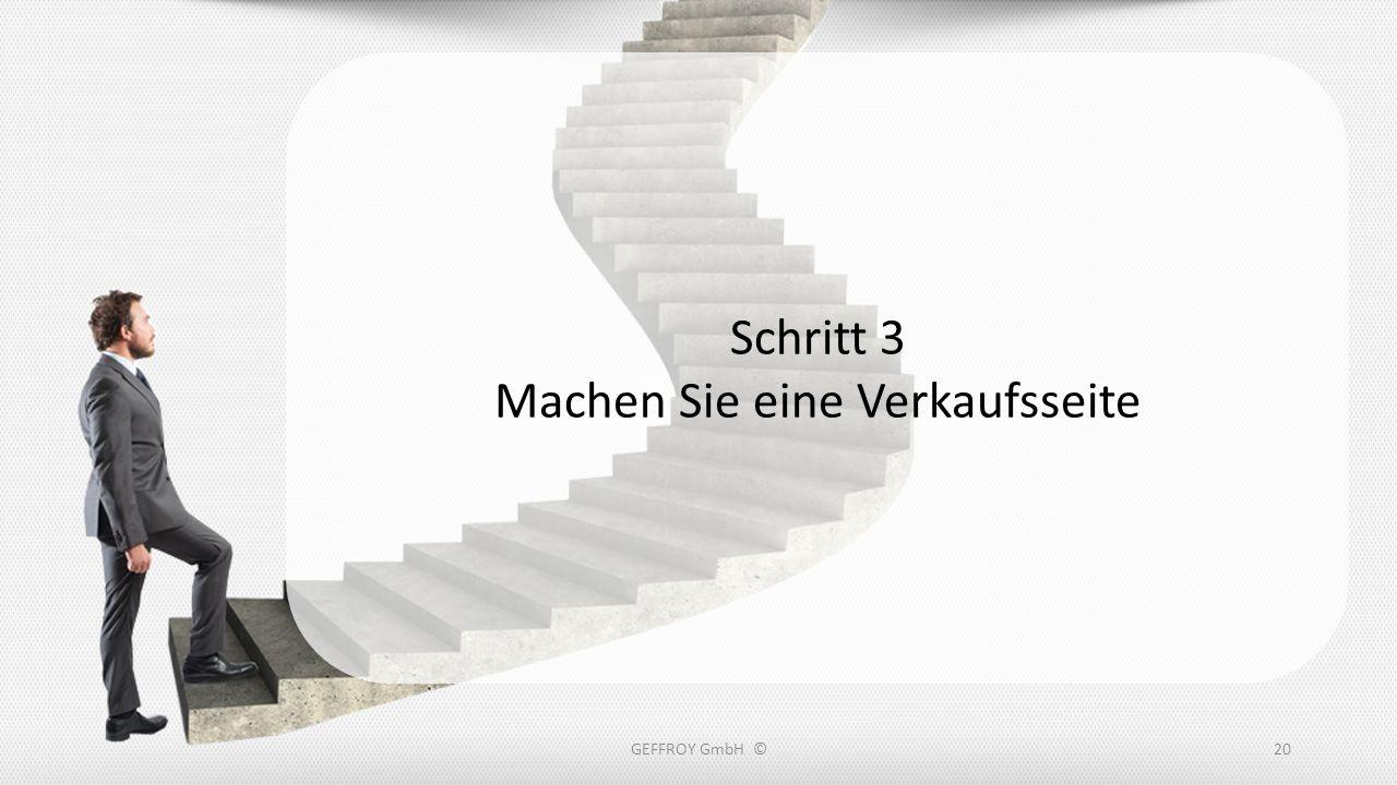 GEFFROY GmbH ©20 Schritt 3 Machen Sie eine Verkaufsseite