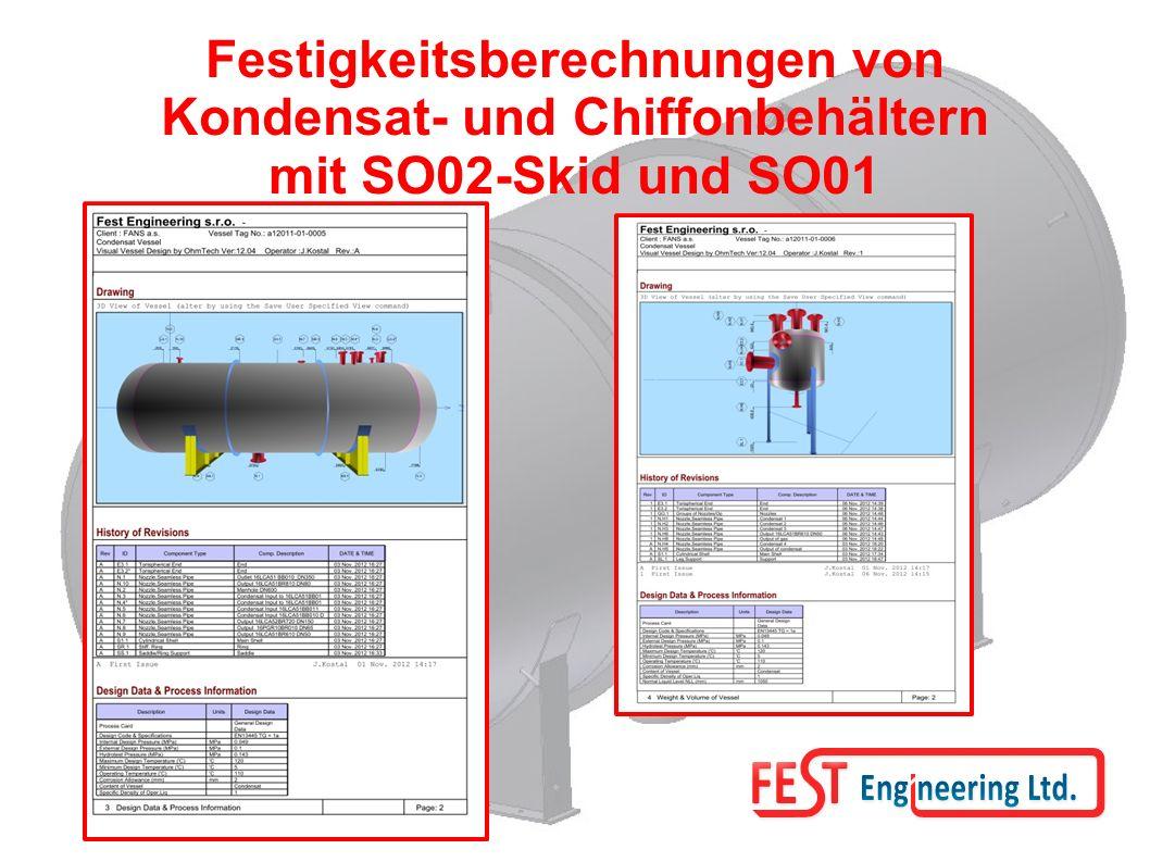 Festigkeitsberechnungen von Kondensat- und Chiffonbehältern mit SO02-Skid und SO01
