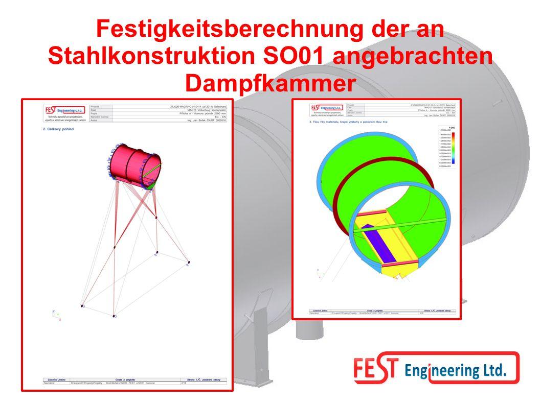 Festigkeitsberechnung der an Stahlkonstruktion SO01 angebrachten Dampfkammer