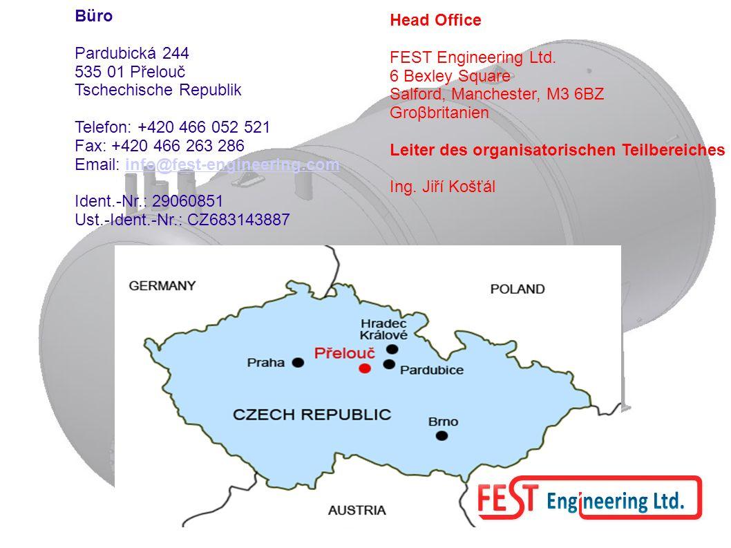 Büro Pardubická 244 535 01 Přelouč Tschechische Republik Telefon: +420 466 052 521 Fax: +420 466 263 286 Email: info@fest-engineering.cominfo@fest-engineering.com Ident.-Nr.: 29060851 Ust.-Ident.-Nr.: CZ683143887 Head Office FEST Engineering Ltd.