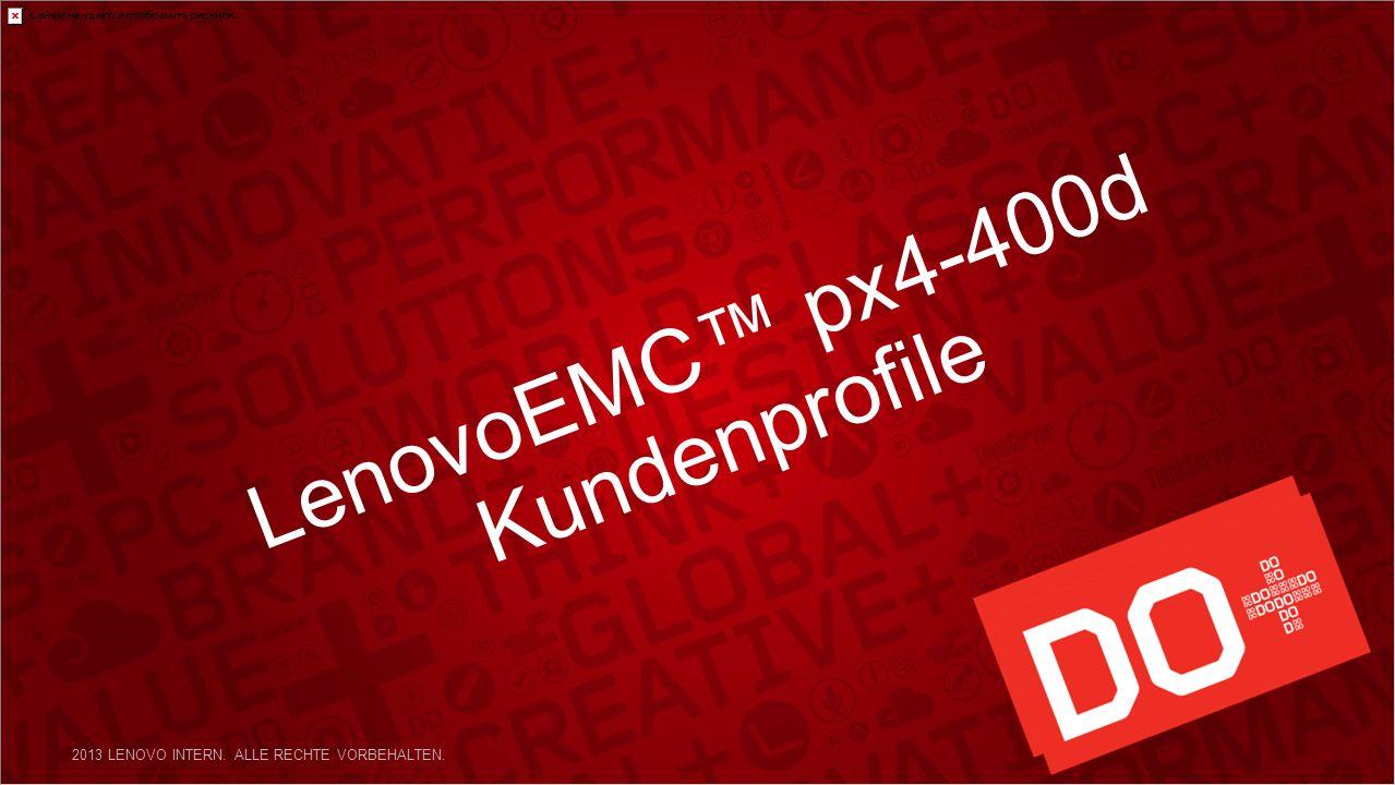 LenovoEMC px4-400d Kundenprofile 2013 LENOVO INTERN. ALLE RECHTE VORBEHALTEN.