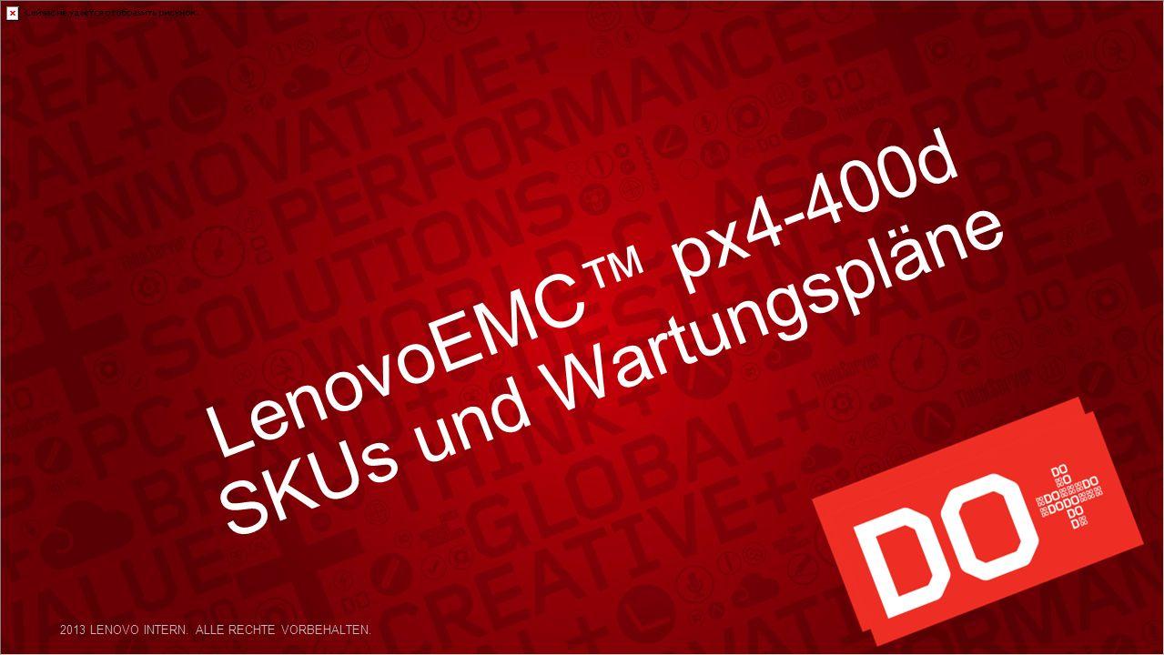 LenovoEMC px4-400d SKUs und Wartungspläne 2013 LENOVO INTERN. ALLE RECHTE VORBEHALTEN.