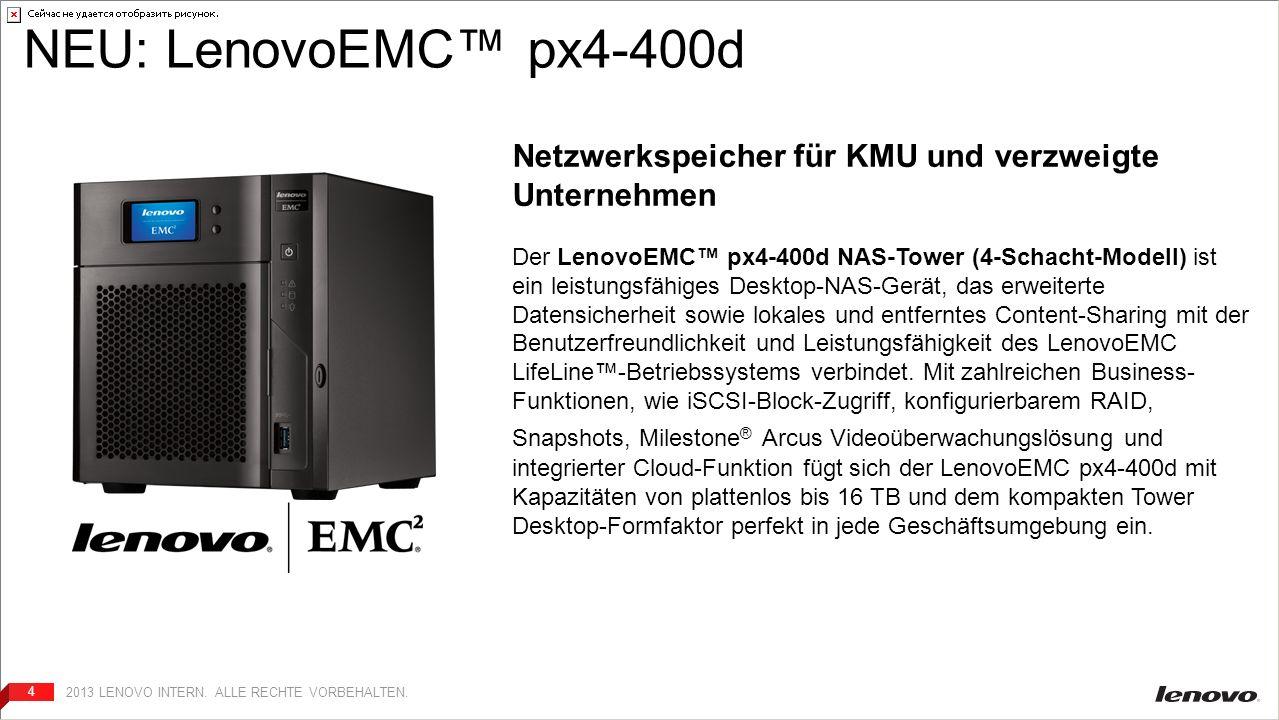 44 Server-Backup PC-Backup NAS-Backup NEU: LenovoEMC px4-400d Netzwerkspeicher für KMU und verzweigte Unternehmen Der LenovoEMC px4-400d NAS-Tower (4-Schacht-Modell) ist ein leistungsfähiges Desktop-NAS-Gerät, das erweiterte Datensicherheit sowie lokales und entferntes Content-Sharing mit der Benutzerfreundlichkeit und Leistungsfähigkeit des LenovoEMC LifeLine-Betriebssystems verbindet.