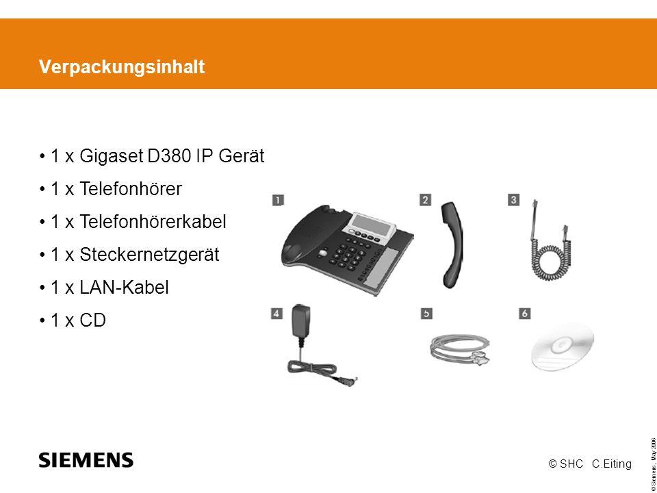 © Siemens, May 2006 © SHC C.Eiting Erste Schritte Einen Stecker des Ethernet-Kabels in die LAN-Anschlussbuchse an der Rückseite des Telefons stecken.