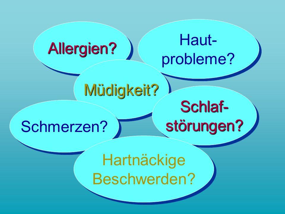 Allergien Allergien. Haut- probleme. Haut- probleme.