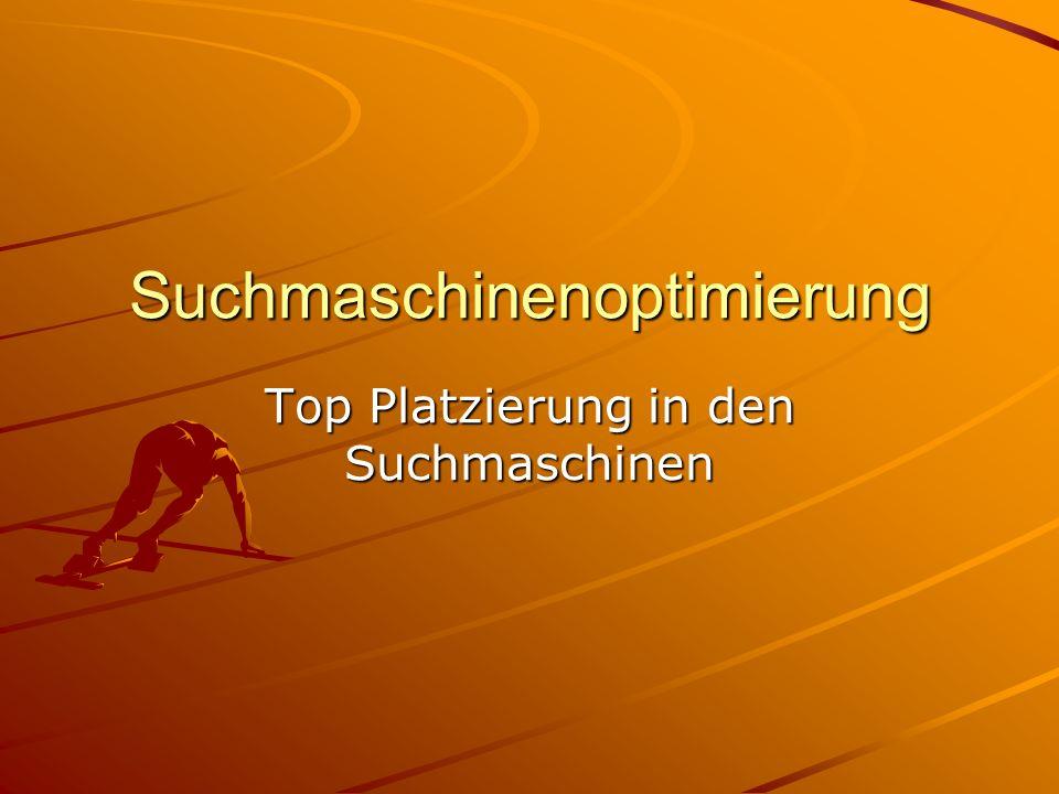 Suchmaschinenoptimierung Top Platzierung in den Suchmaschinen