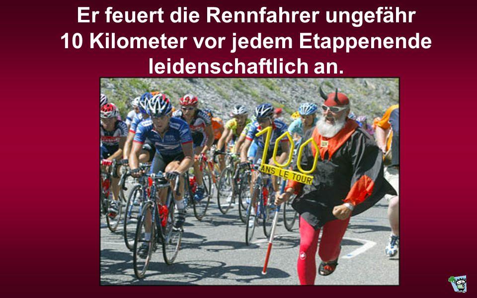 Seit 1992 gehört er als leidenschaftlicher Radsportfan zum festen Inventar der internationalen Radsportszene. Seinen ersten Auftritt in dieser Rolle h