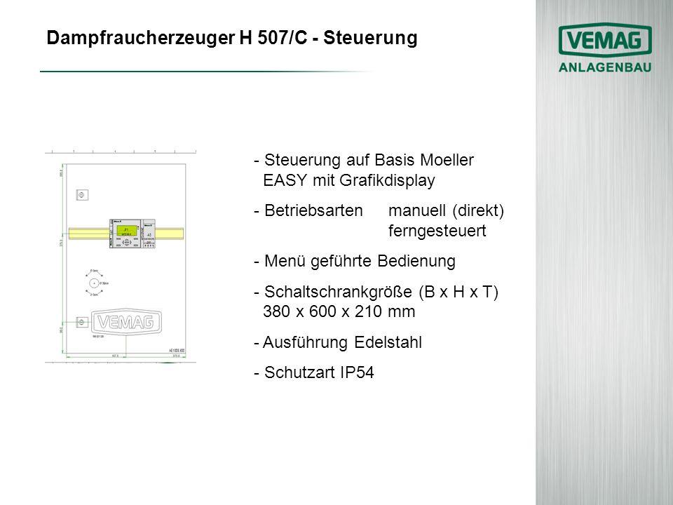 Dampfraucherzeuger H 507/C - Steuerung - Steuerung auf Basis Moeller EASY mit Grafikdisplay - Betriebsartenmanuell (direkt) ferngesteuert - Menü gefüh