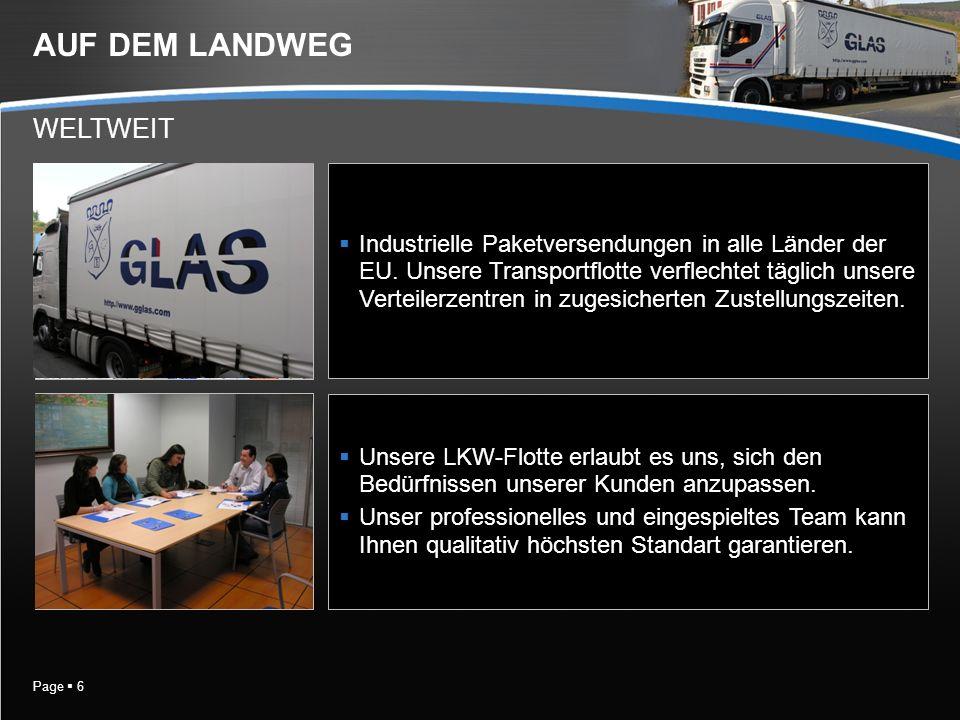 Page 6 AUF DEM LANDWEG Industrielle Paketversendungen in alle Länder der EU.