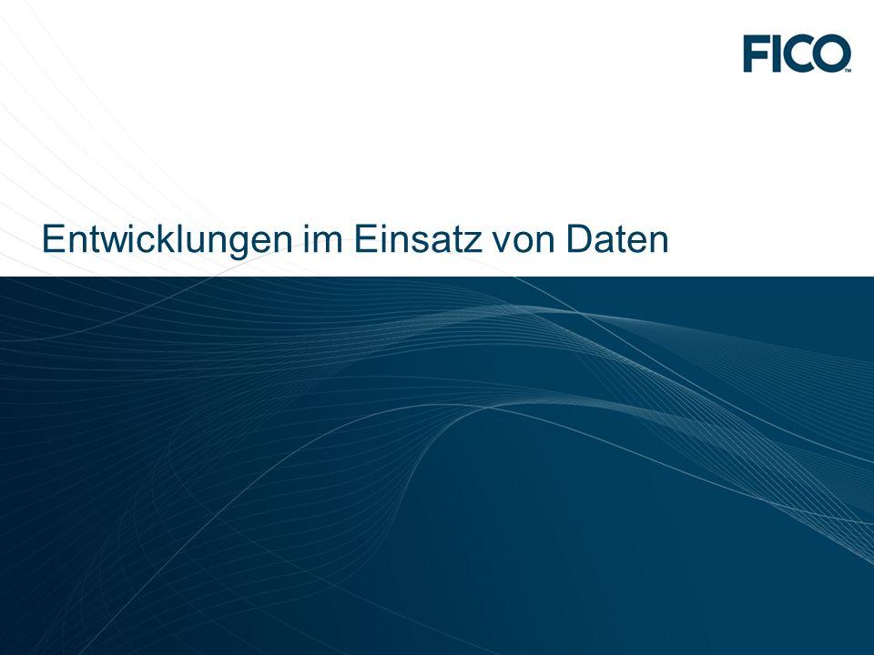 © 2010 Fair Isaac Corporation. Confidential. 9 Entwicklungen im Einsatz von Daten