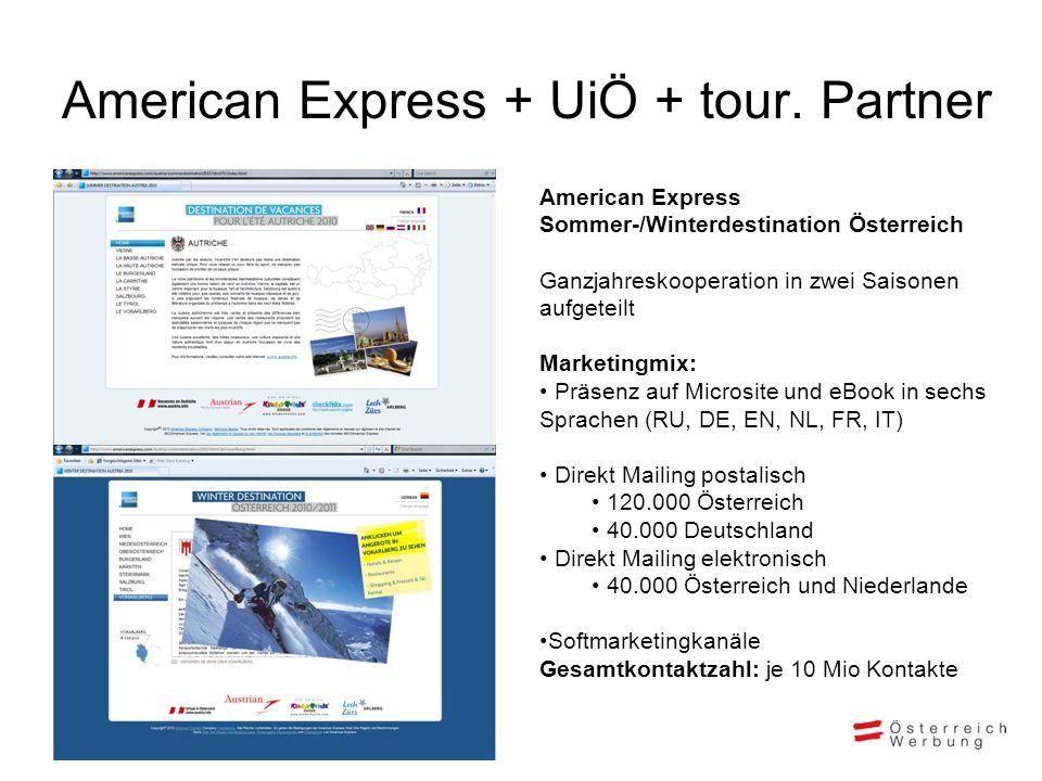 American Express + UiÖ + tour. Partner American Express Sommer-/Winterdestination Österreich Ganzjahreskooperation in zwei Saisonen aufgeteilt Marketi