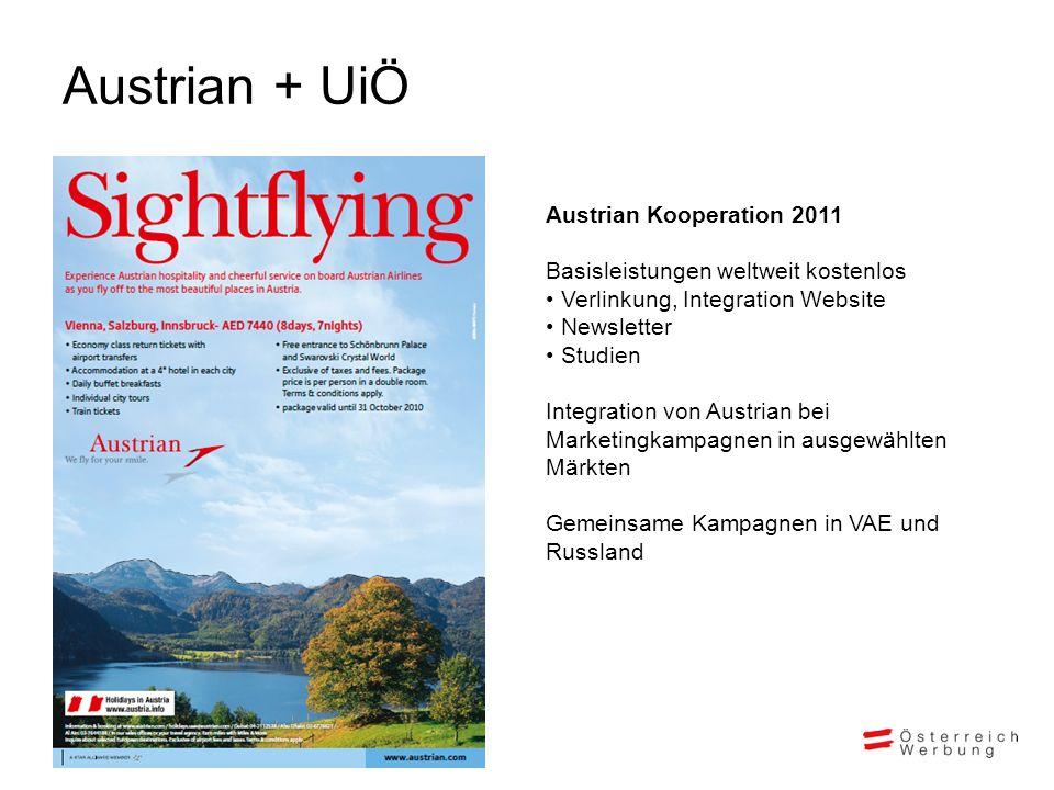 Austrian + UiÖ Austrian Kooperation 2011 Basisleistungen weltweit kostenlos Verlinkung, Integration Website Newsletter Studien Integration von Austria
