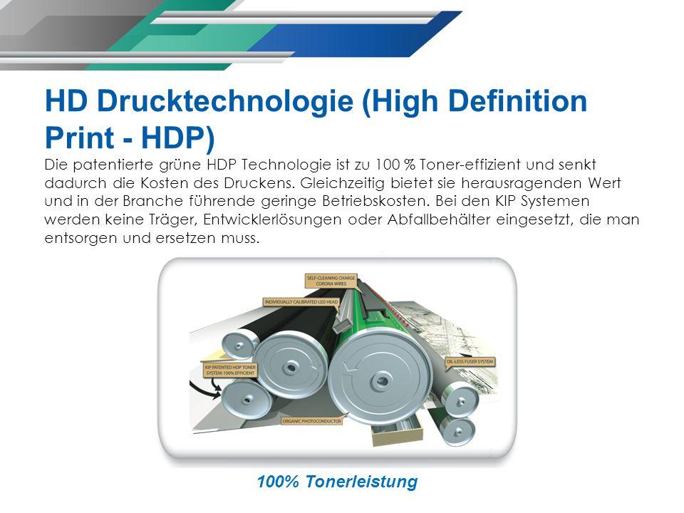 HD Drucktechnologie (High Definition Print - HDP) Die patentierte grüne HDP Technologie ist zu 100 % Toner-effizient und senkt dadurch die Kosten des Druckens.