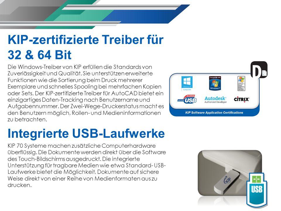 KIP-zertifizierte Treiber für 32 & 64 Bit Die Windows-Treiber von KIP erfüllen die Standards von Zuverlässigkeit und Qualität.