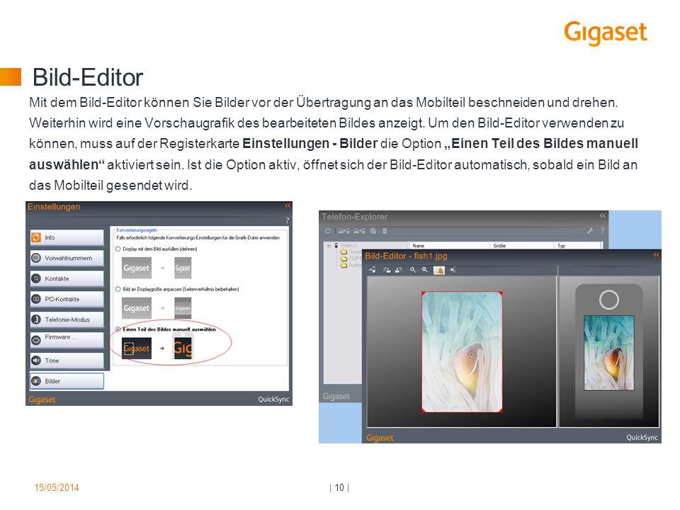 Bild-Editor Mit dem Bild-Editor können Sie Bilder vor der Übertragung an das Mobilteil beschneiden und drehen. Weiterhin wird eine Vorschaugrafik des