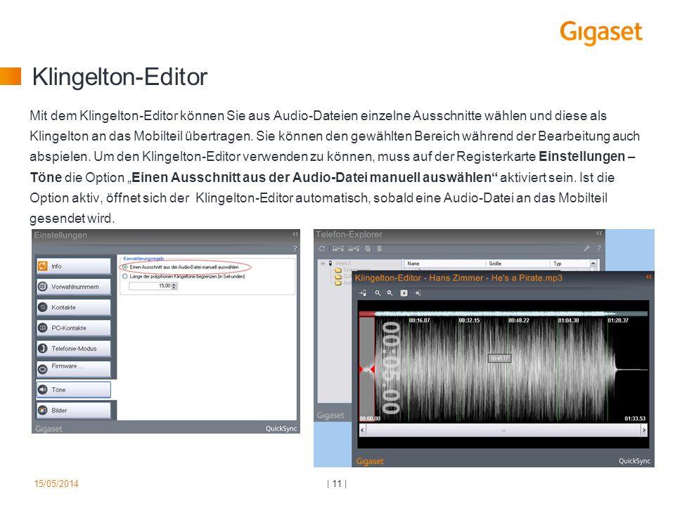 Klingelton-Editor Mit dem Klingelton-Editor können Sie aus Audio-Dateien einzelne Ausschnitte wählen und diese als Klingelton an das Mobilteil übertra