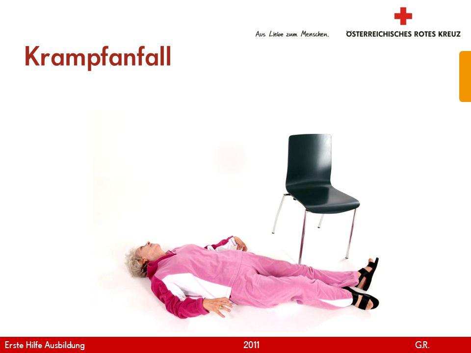 www.roteskreuz.at Version April | 2011 Krampfanfall 26 Erste Hilfe Ausbildung 2011 G.R.