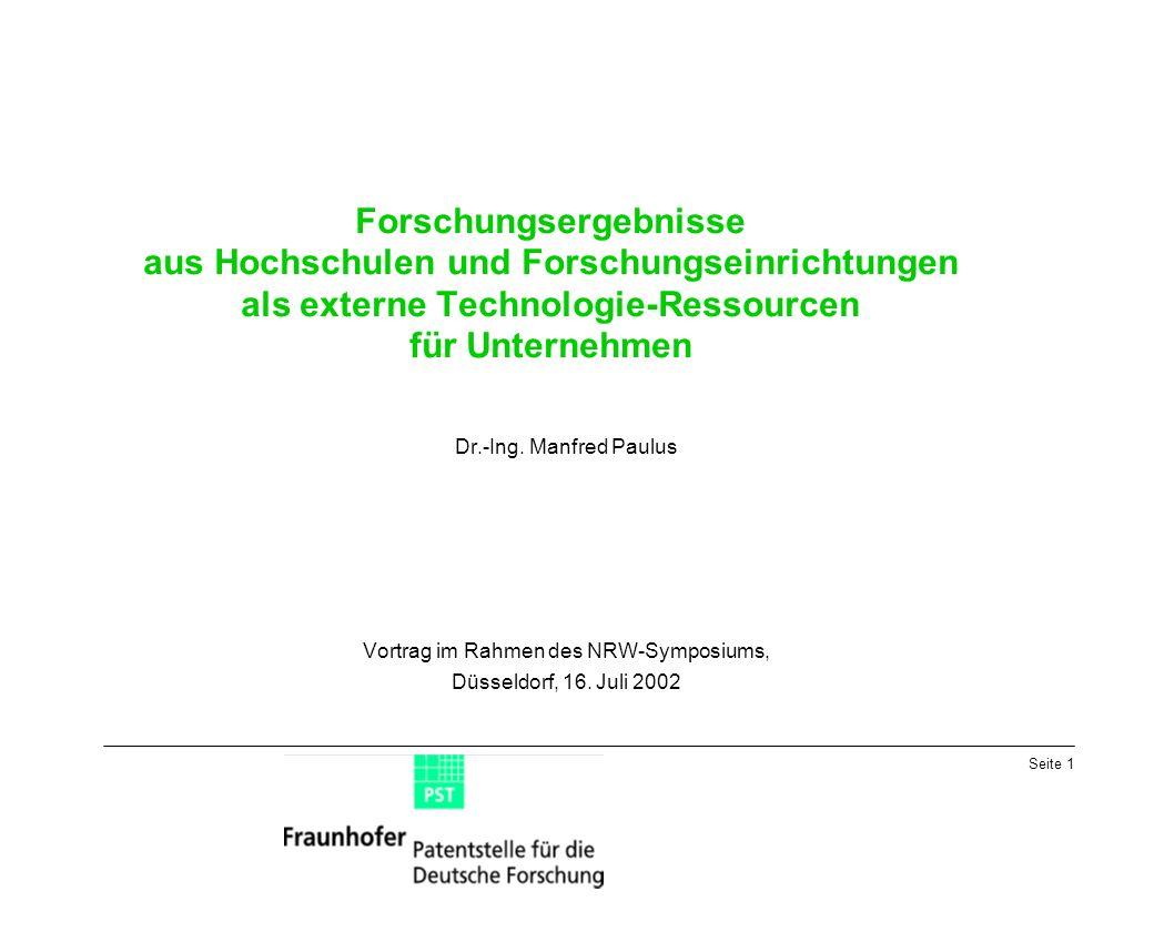 Seite 1 Forschungsergebnisse aus Hochschulen und Forschungseinrichtungen als externe Technologie-Ressourcen für Unternehmen Dr.-Ing.