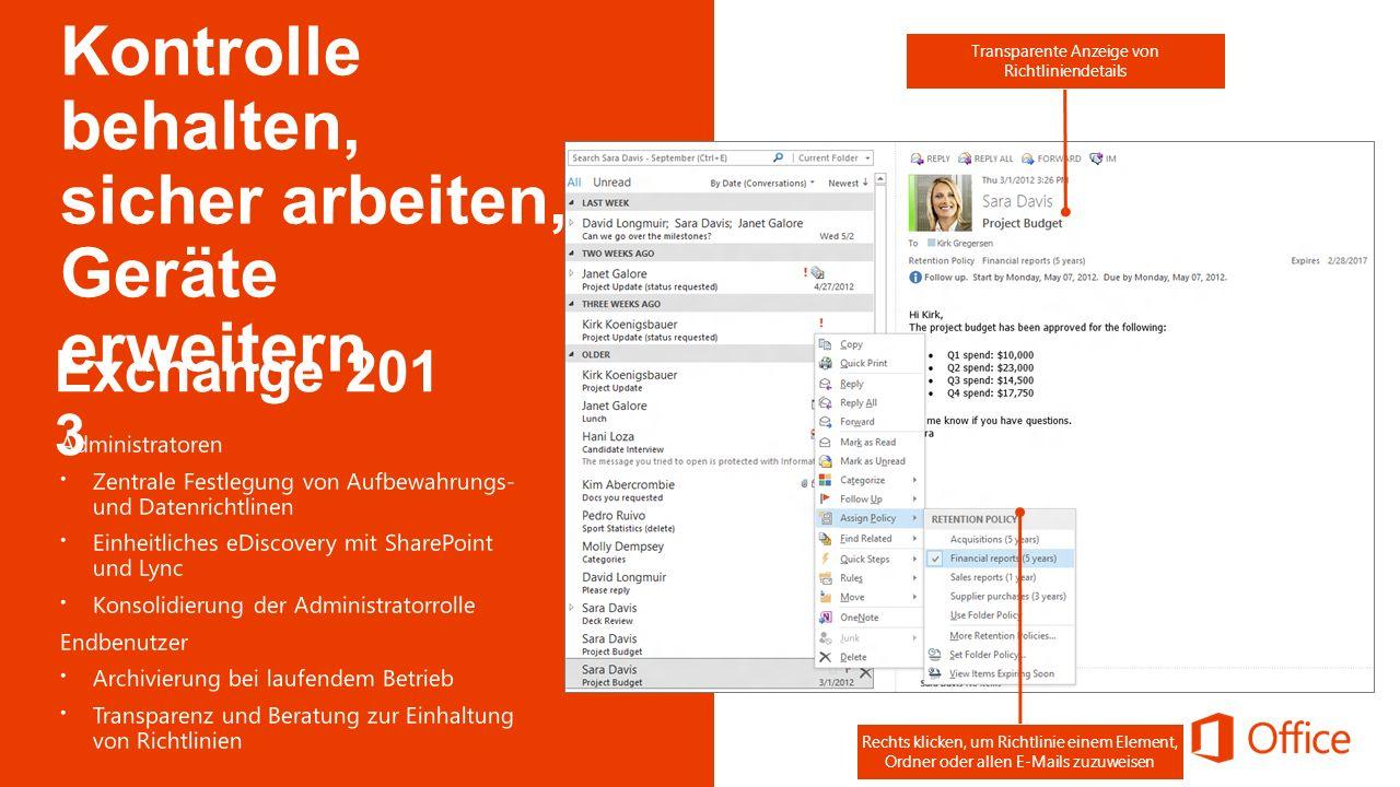 Transparente Anzeige von Richtliniendetails Rechts klicken, um Richtlinie einem Element, Ordner oder allen E-Mails zuzuweisen Kontrolle behalten, sich