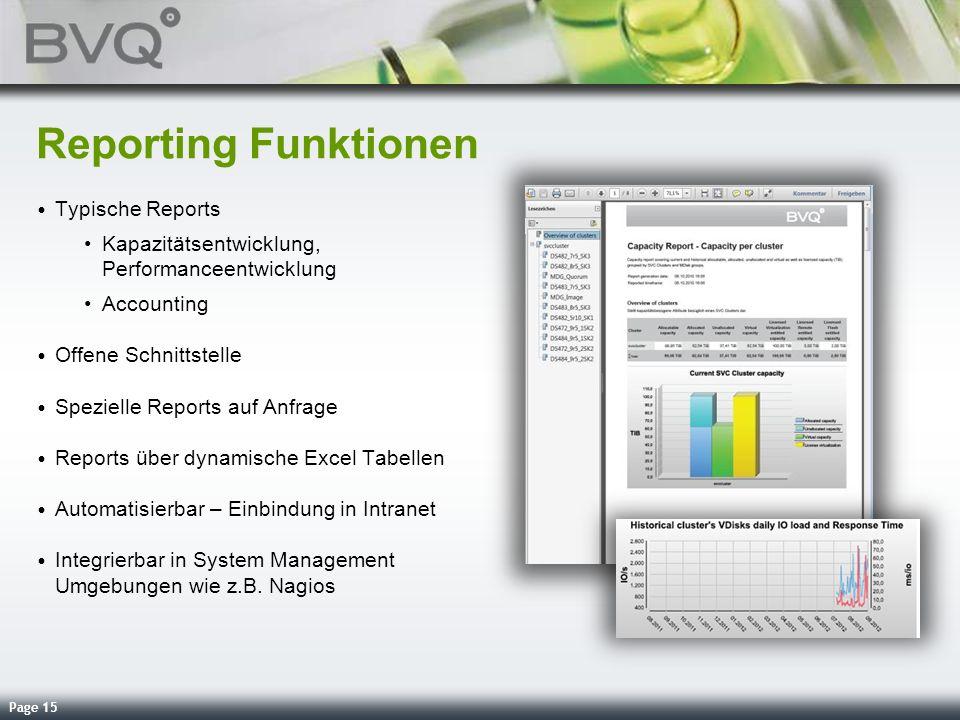Page 15 Reporting Funktionen Typische Reports Kapazitätsentwicklung, Performanceentwicklung Accounting Offene Schnittstelle Spezielle Reports auf Anfr