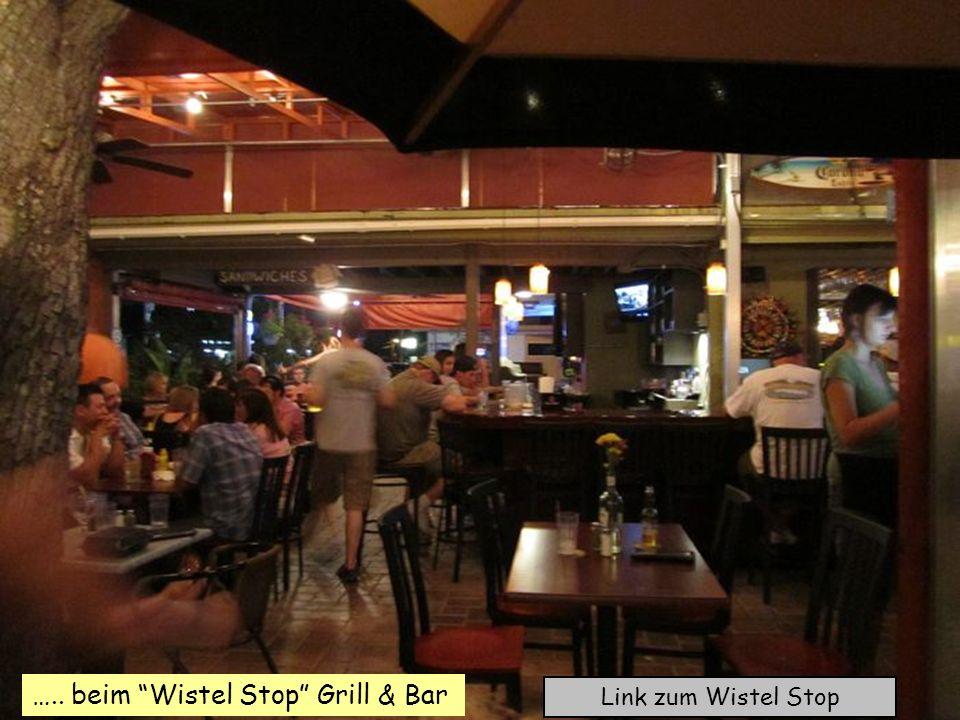 ….. beim Wistel Stop Grill & Bar Link zum Wistel Stop