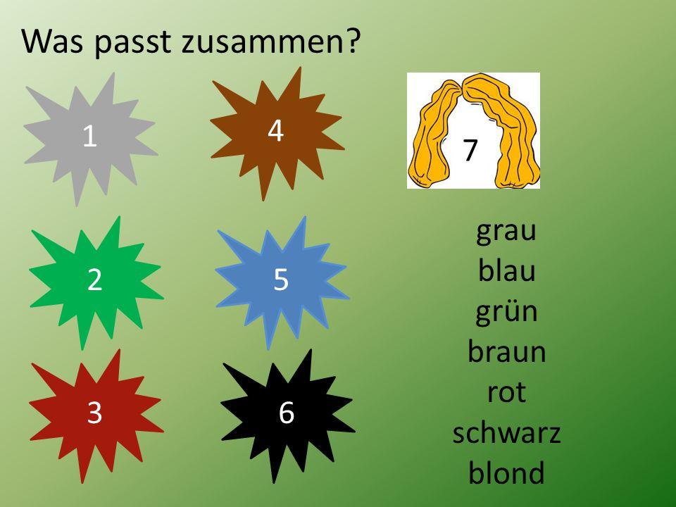 Was passt zusammen? 5 4 2 1 grau blau grün braun rot schwarz blond 36 7