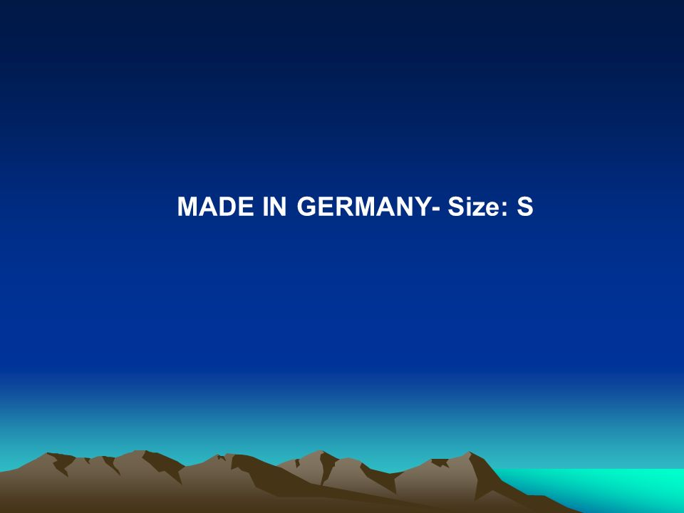 MADE IN GERMANY- Size: S