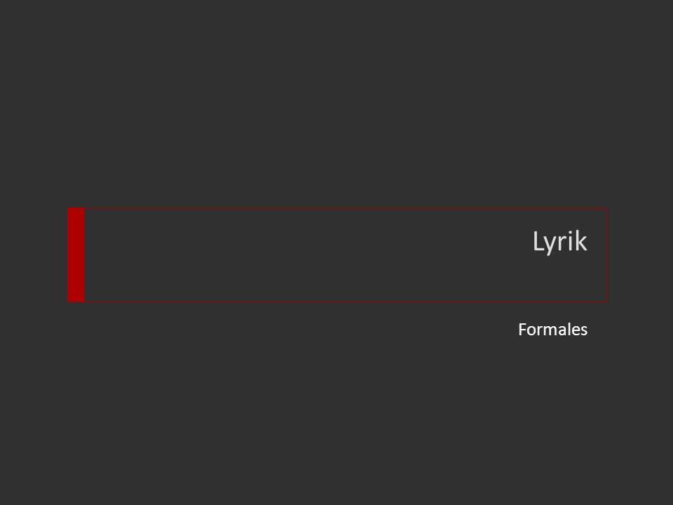Lyrik Formales
