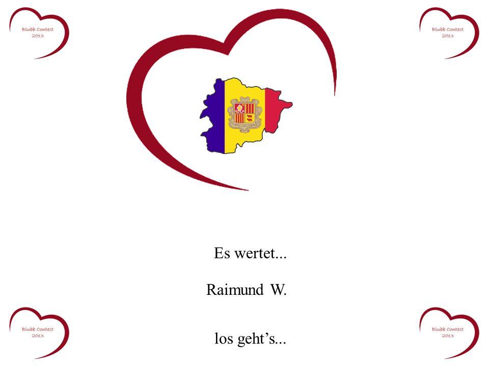 Es wertet... Raimund W. los gehts...