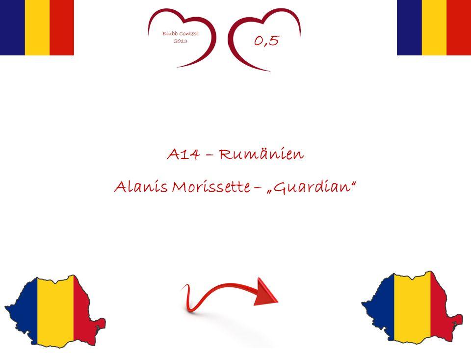0,5 A14 – Rumänien Alanis Morissette – Guardian