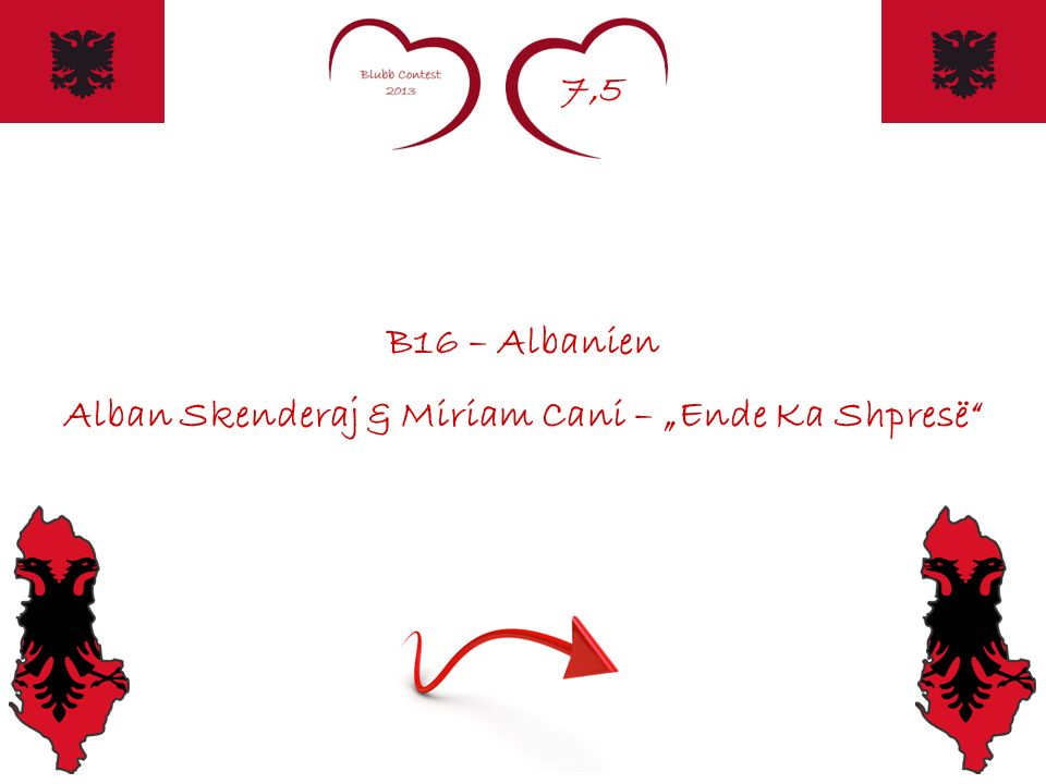 7,5 B16 – Albanien Alban Skenderaj & Miriam Cani – Ende Ka Shpresë
