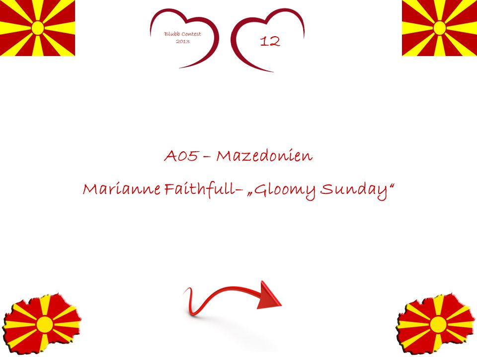 12 A05 – Mazedonien Marianne Faithfull– Gloomy Sunday