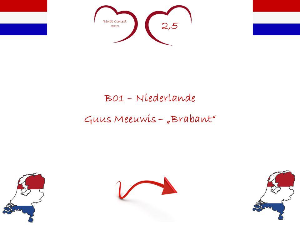 2,5 B01 – Niederlande Guus Meeuwis – Brabant