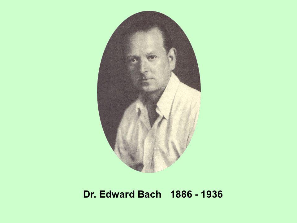 Dr. Edward Bach 1886 - 1936